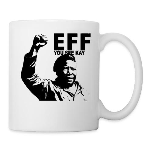EFF you see kay - Coffee/Tea Mug