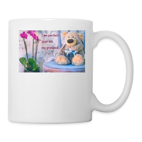 I am perfect. Just ask my grandma. - Coffee/Tea Mug