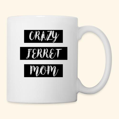 crazy ferret mom - Coffee/Tea Mug