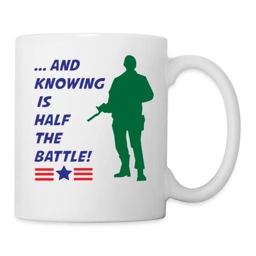 Knowing is Half the Battle - Coffee/Tea Mug