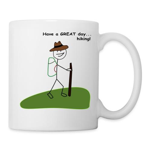 Have a GREAT day and a hike! - Coffee/Tea Mug