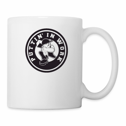 Puttin' In Work Apparel - Coffee/Tea Mug