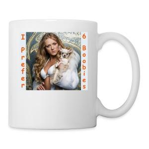 I Prefer 6 Boobies! - Coffee/Tea Mug
