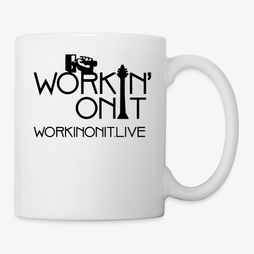 WORKIN' ON IT: BLACK LOGO - Coffee/Tea Mug