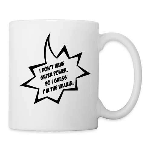 villain or super hero - Coffee/Tea Mug