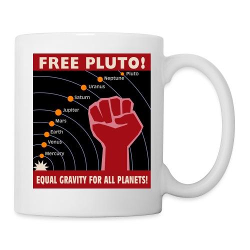 Free Pluto! Equal Gravity For All Planets! - Coffee/Tea Mug