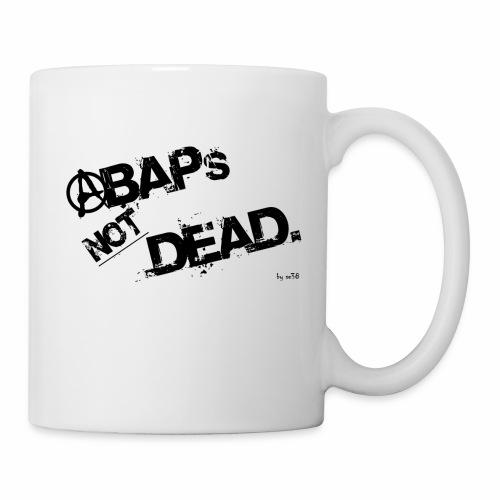 ABAPs Not Dead. - Coffee/Tea Mug
