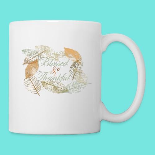 Blessed & Thankful - Coffee/Tea Mug