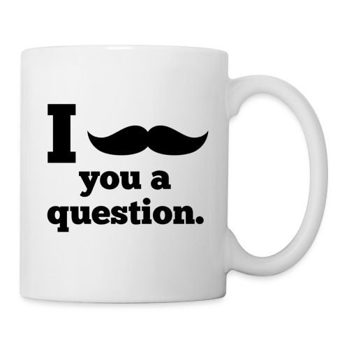 Moustashe Question - Coffee/Tea Mug