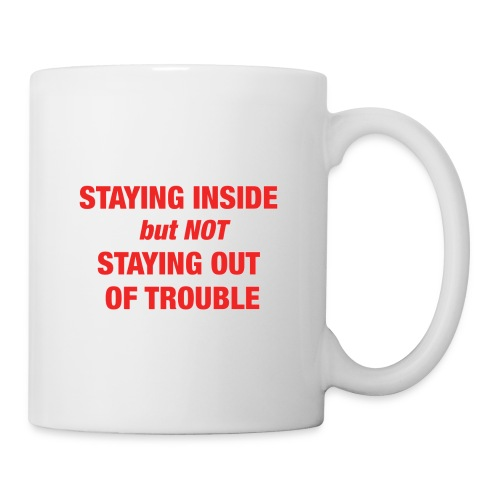 Naughty Quarantine Coffee - Coffee/Tea Mug