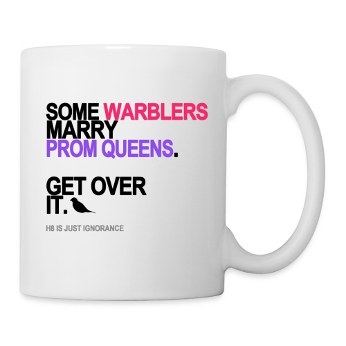 some warblers marry prom queens lg trans - Coffee/Tea Mug
