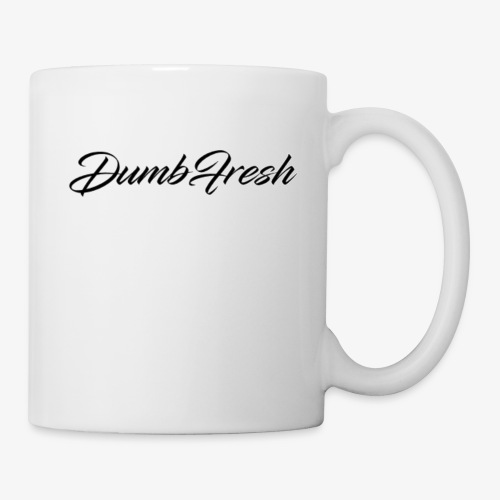 Dumb Fresh 1 - Coffee/Tea Mug