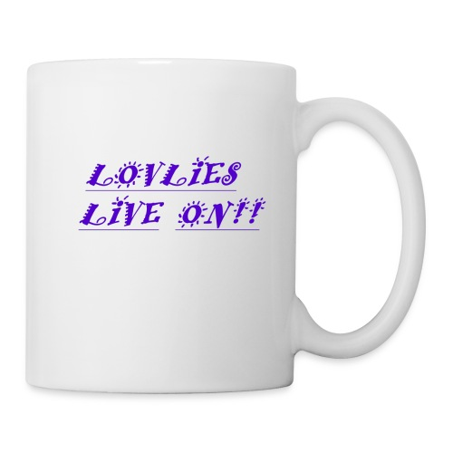 Lovlies Live On! - Coffee/Tea Mug