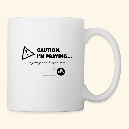 Anything Can Happen Now - Coffee/Tea Mug