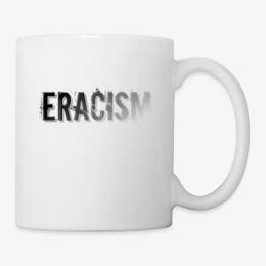 ERACISM - Coffee/Tea Mug