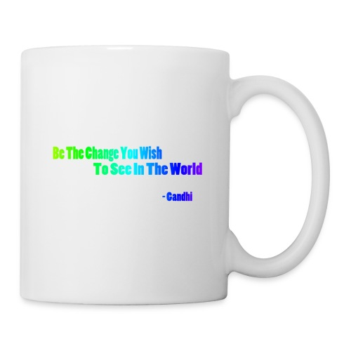 Motto by Gandhi - Coffee/Tea Mug