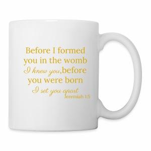 Jeremiah 1:5 Gold - Coffee/Tea Mug