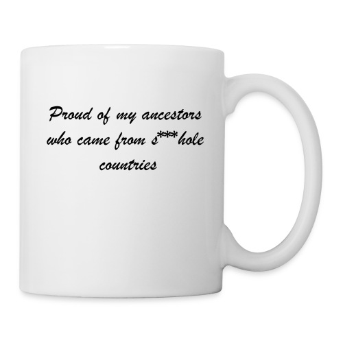 Proud of my ancestors *censored* - Coffee/Tea Mug