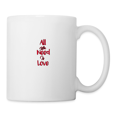 all we need is love - Coffee/Tea Mug