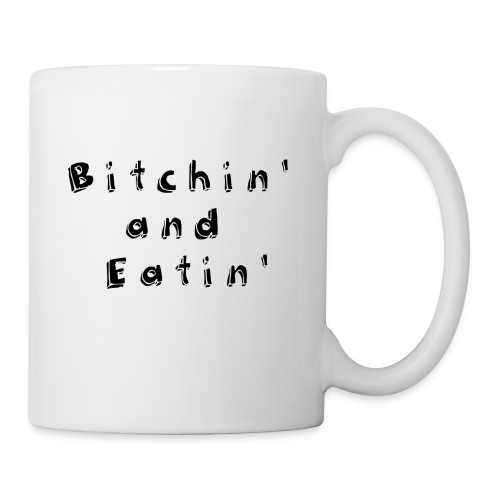 Bitchin' in White - Coffee/Tea Mug