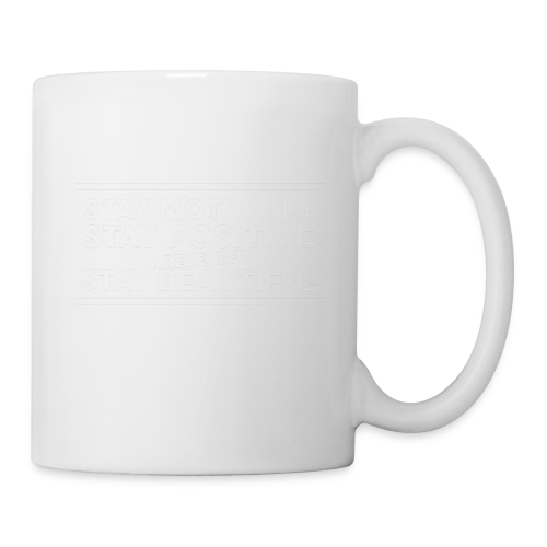 STAY MOTIVATED - Coffee/Tea Mug