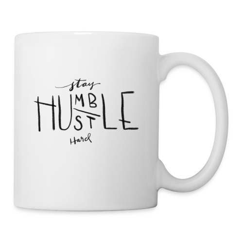 Stay Humble, Hustle Hard - Coffee/Tea Mug