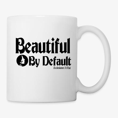 Beautiful By Default (Black) - Coffee/Tea Mug