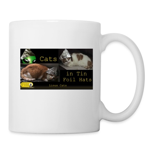 Cats in Tin Foil Hats - Coffee/Tea Mug