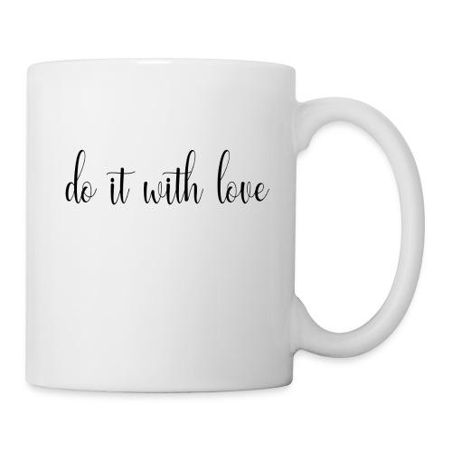 Do it with love - Coffee/Tea Mug