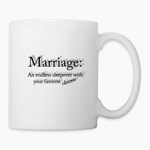 MARRIAGE QUOTE by COLLATERAL DAMAGE - Coffee/Tea Mug