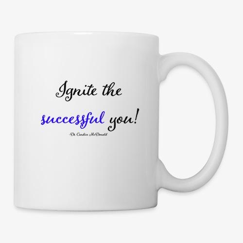 Ignite the Successful YOU! - Coffee/Tea Mug