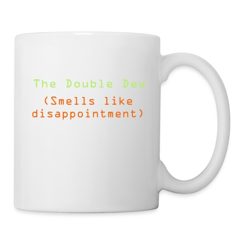 The Double Dew - Coffee/Tea Mug
