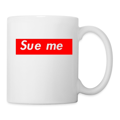 sue me (supreme parody) - Coffee/Tea Mug