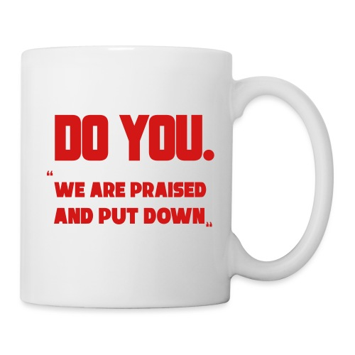 Do You - Coffee/Tea Mug