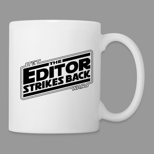 The Editor Strikes Back - Coffee/Tea Mug