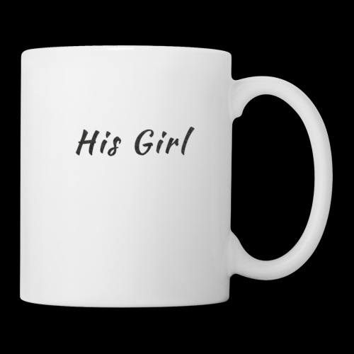 His Girl - Coffee/Tea Mug