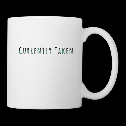 Currently Taken T-Shirt - Coffee/Tea Mug