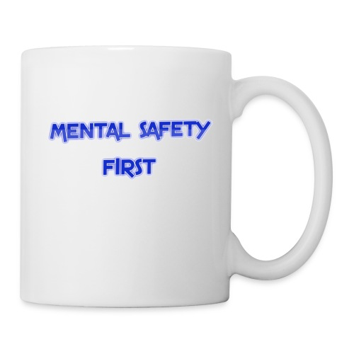 safety mentally - Coffee/Tea Mug