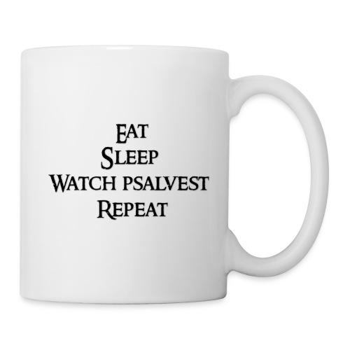 Eat Sleep Watch psalvest Repeat - Coffee/Tea Mug
