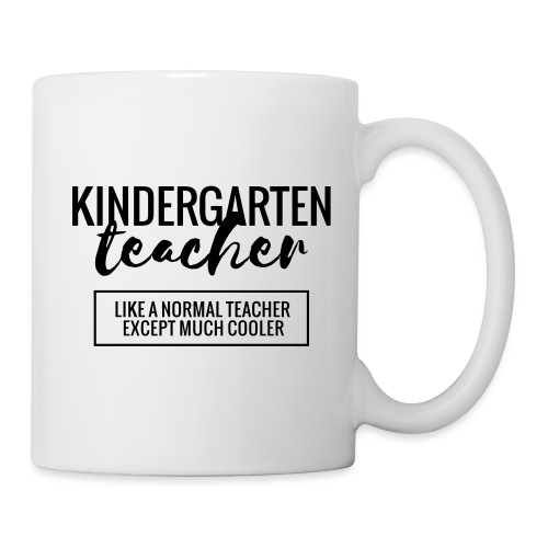 Cool Kindergarten Teacher Funny Teacher T-Shirt - Coffee/Tea Mug