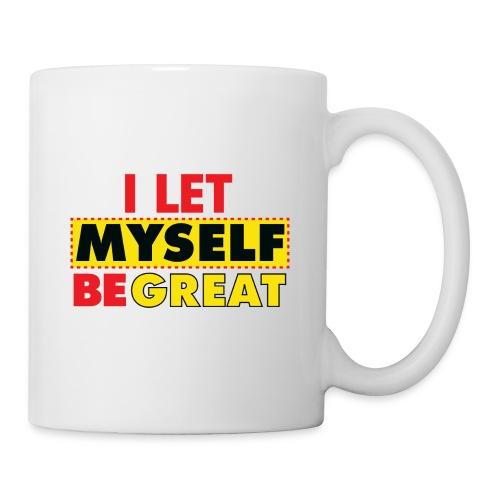 I Let Myself Be Great (White Background) - Coffee/Tea Mug