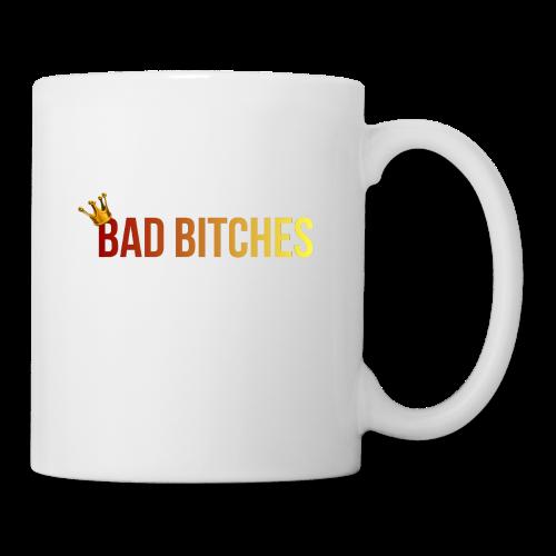 Bad bitches - Coffee/Tea Mug