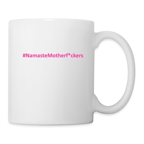 #NamasteMotherF*ckers - Coffee/Tea Mug
