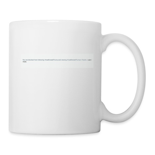 Blocked by Donald Trump on Twitter - Coffee/Tea Mug
