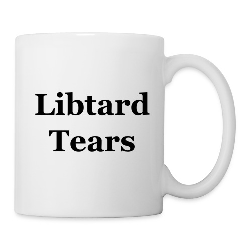 LibtardTears - Coffee/Tea Mug