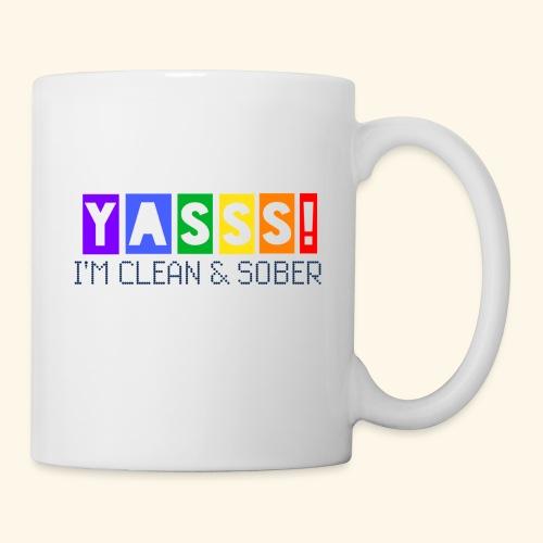 YASSS! Clean & Sober - Coffee/Tea Mug