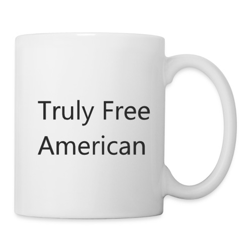 Truly Free American design1 - Coffee/Tea Mug