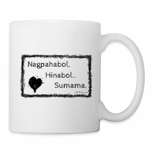 Nagpahabol - Coffee/Tea Mug