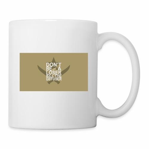 Don't be a loser kill the defuser - Coffee/Tea Mug