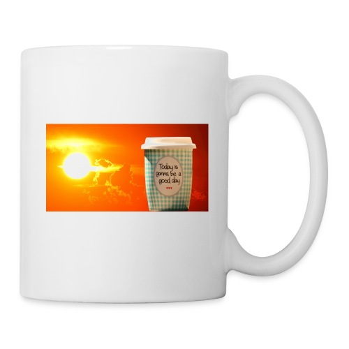 Good day coffee cup motivation message - Coffee/Tea Mug